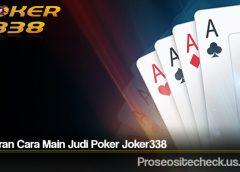 Bocoran Cara Main Judi Poker Joker338