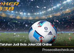 Jenis Taruhan Judi Bola Joker338 Online