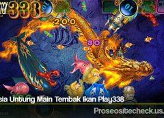 Rahasia Untung Main Tembak Ikan Play338