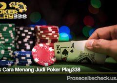 Taktik Cara Menang Judi Poker Play338