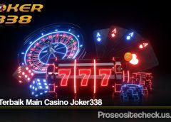 Tips Terbaik Main Casino Joker338