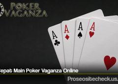 Trik Cepat Main Poker Vaganza Online